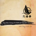 The Cheng Man Ching 37 Steps of Tai Chi with Fang-Chih Lee